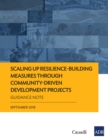 Scaling Up Resilience-Building Measures through Community-Driven Development Projects : Guidance Note - eBook