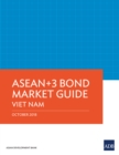 ASEAN+3 Bond Market Guide Viet Nam - eBook