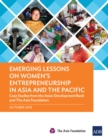 Emerging Lessons on Women's Entrepreneurship in Asia and the Pacific : Case Studies from the Asian Development Bank and The Asia Foundation - eBook