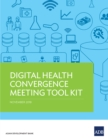Digital Health Convergence Meeting Tool Kit - eBook