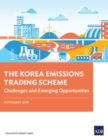 The Korea Emissions Trading Scheme : Challenges and Emerging Opportunities - eBook