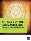 Article 6 of the Paris Agreement : Piloting for Enhanced Readiness - eBook