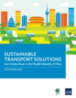 Sustainable Transport Solutions : Low-Carbon Buses in the People's Republic of China - eBook