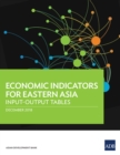 Economic Indicators for Eastern Asia : Input-Output Tables - eBook