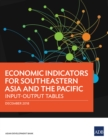 Economic Indicators for Southeastern Asia and the Pacific : Input-Output Tables - eBook