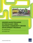 Gender Mainstreaming in KALAHI-CIDSS National Community-Driven Development Program : An Assessment - eBook