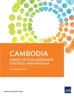 Cambodia: Energy Sector Assessment, Strategy, and Road Map - eBook