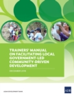 Trainers' Manual on Facilitating Local Government-Led Community-Driven Development - eBook