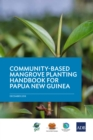 A Community-Based Mangrove Planting Handbook for Papua New Guinea - eBook