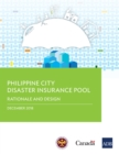 Philippine City Disaster Insurance Pool : Rationale and Design - eBook