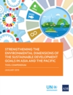Strengthening the Environmental Dimensions of the Sustainable Development Goals in Asia and the Pacific Tool Compendium - eBook