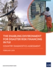 The Enabling Environment for Disaster Risk Financing in Fiji : Country Diagnostics Assessment - eBook