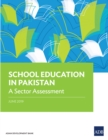 School Education in Pakistan : A Sector Assessment - eBook