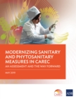 Modernizing Sanitary and Phytosanitary Measures in CAREC : An Assessment and the Way Forward - eBook
