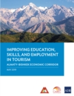 Improving Education, Skills, and Employment in Tourism : Almaty-Bishkek Economic Corridor - eBook