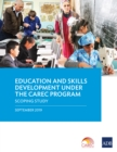 Education and Skills Development under the CAREC Program : A Scoping Study - eBook