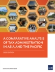 A Comparative Analysis of Tax Administration in Asia and the Pacific : 2020 Edition - eBook