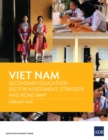 Viet Nam Secondary Education Sector Assessment, Strategy, and Road Map - eBook