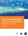 Multihazard Risk Atlas of Maldives: Biodiversity-Volume IV - eBook