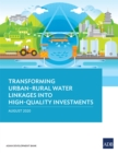 Transforming Urban-Rural Water Linkages into High-Quality Investments - eBook