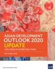 Asian Development Outlook 2020 Update : Wellness in Worrying Times - eBook