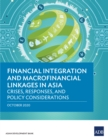 Financial Integration and Macrofinancial Linkages in Asia : Crises, Responses, and Policy Considerations - eBook