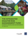 The Integrated Disaster Risk Management Fund : Sharing Lessons and Achievements - eBook