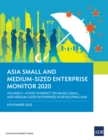 Asia Small and Medium-Sized Enterprise Monitor 2020: Volume II : COVID-19 Impact on Micro, Small, and Medium-Sized Enterprises in Developing Asia - eBook
