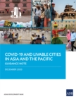 COVID-19 and Livable Cities in Asia and the Pacific : Guidance Note - eBook
