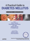 A Practical Guide to Diabetes Mellitus - Book