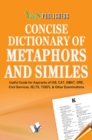 CONCISE DICTIONARY OF METAPHORS AND SIMILIES - eBook