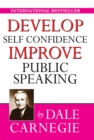 Develop Self-Confidence, Improve Public Speaking - eBook