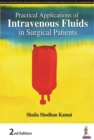 Practical Applications of Intravenous Fluids in Surgical Patients - Book