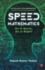 SPEED MATHEMATICS : Do It Quick, Do It Right - Book