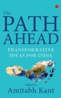 THE PATH AHEAD : Transformative Ideas for India - Book