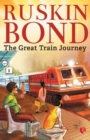 THE GREAT TRAIN JOURNEY - Book