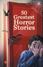 50 GREATEST HORROR STORIES - Book