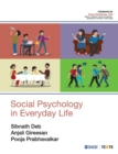Social Psychology in Everyday Life - Book