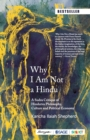 Why I Am Not a Hindu : A Sudra Critique of Hindutva Philosophy, Culture and Political Economy - Book