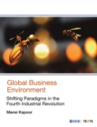 Global Business Environment : Shifting Paradigms in the Fourth Industrial Revolution - Book