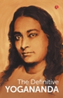 THE DEFINITIVE YOGANANDA - Book