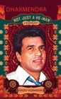 Dharmendra: A Biography : Not Just a He-Man - Book