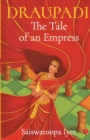 Draupadi : The Tale of an Empress - Book