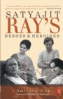Satyajit Ray's Heroes and Heroines - Book