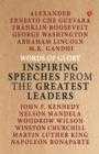 Words of Glory : Inspiring Speeches from the Greatest Leaders - Book