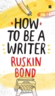 How to Be a Writer - Book