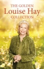 The Golden Louise L. Hay Collection - eBook