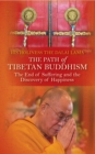 The Path of Tibetan Buddhism : The End of Suffering and the Discovery of Happiness - eBook