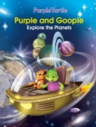 Purple and Goopleexplore the Planets - eBook