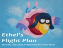 Ethel's Flight Plan : Story Book - Book
